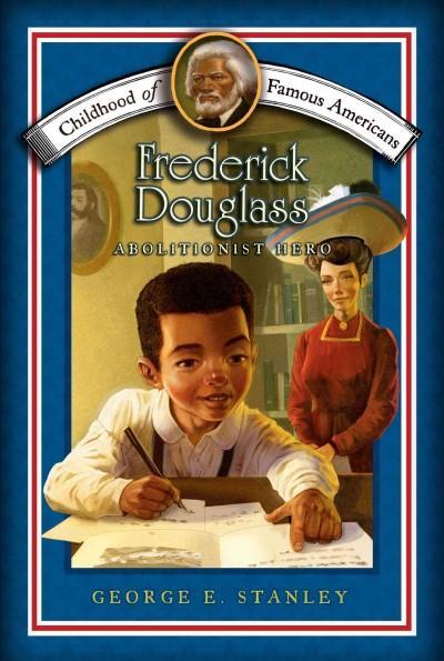 Frederick Douglass: Abolitionist Hero (Paperback)