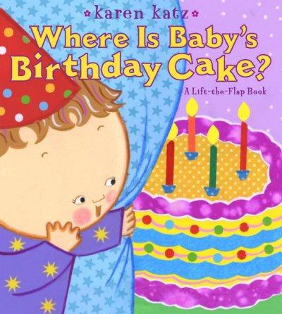 Where Is Baby's Birthday Cake? (Board book)