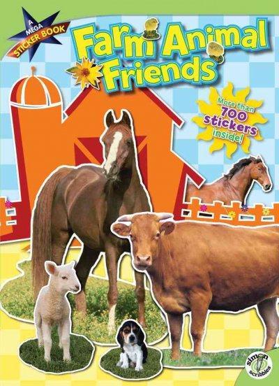 Farm Animals Friends: A Mega Sticker Book (Paperback)