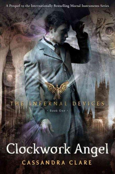 Clockwork Angel (Hardcover)