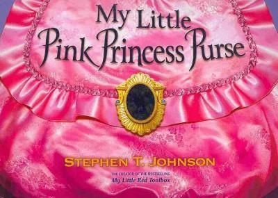My Little Pink Princess Purse (Board book)