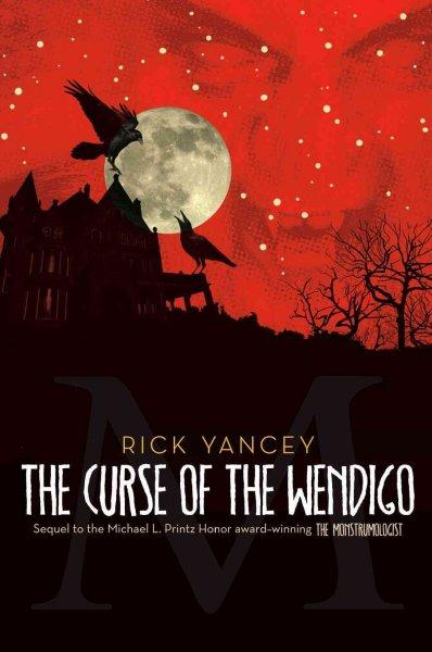 The Curse of the Wendigo (Hardcover)