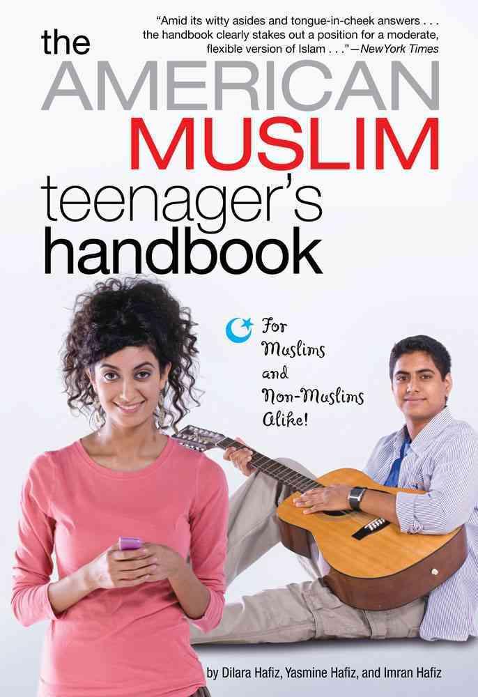 The American Muslim Teenager's Handbook (Paperback)