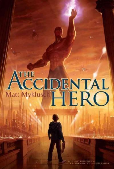 The Accidental Hero (Paperback)