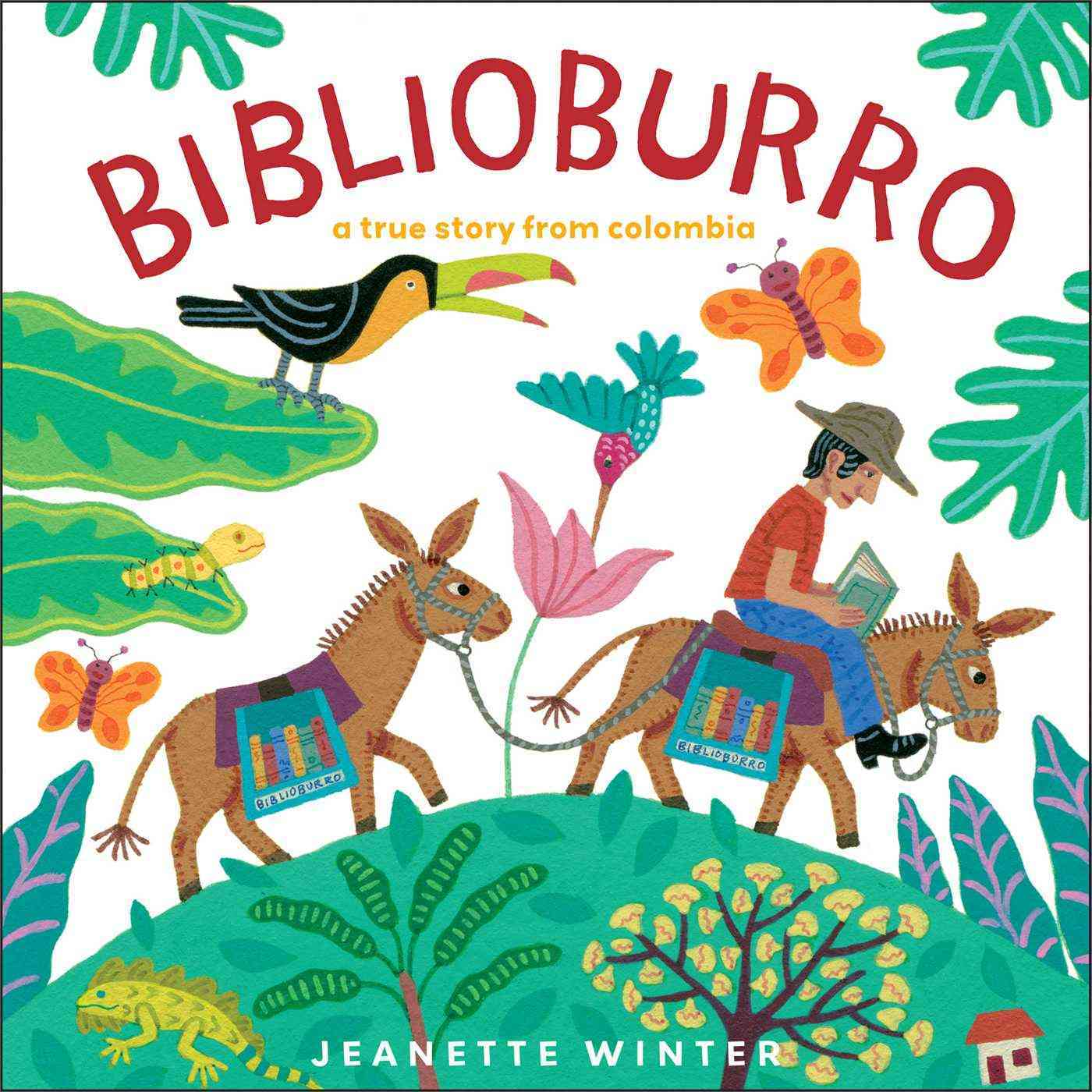 Biblioburro: A True Story from Colombia (Hardcover)