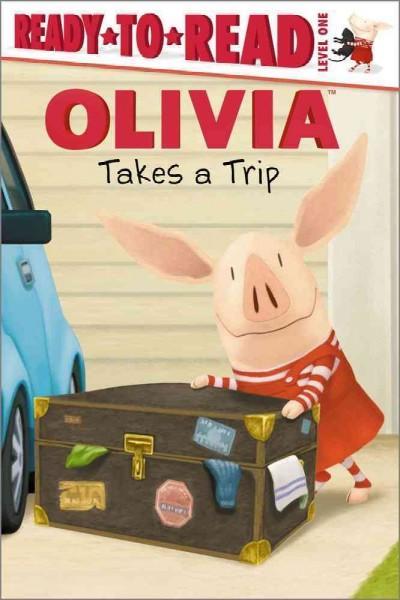 Olivia Takes a Trip (Paperback)