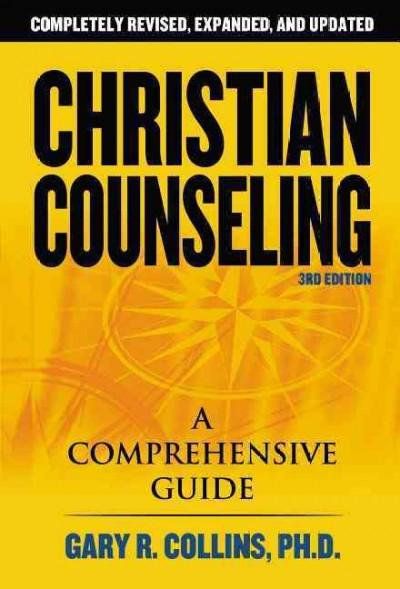 Christian Counseling: A Comprehensive Guide (Paperback)