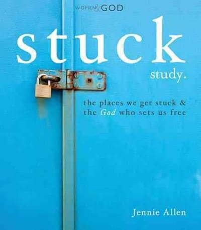Stuck: The Places We Get Stuck & the God Who Sets Us Free (Paperback)