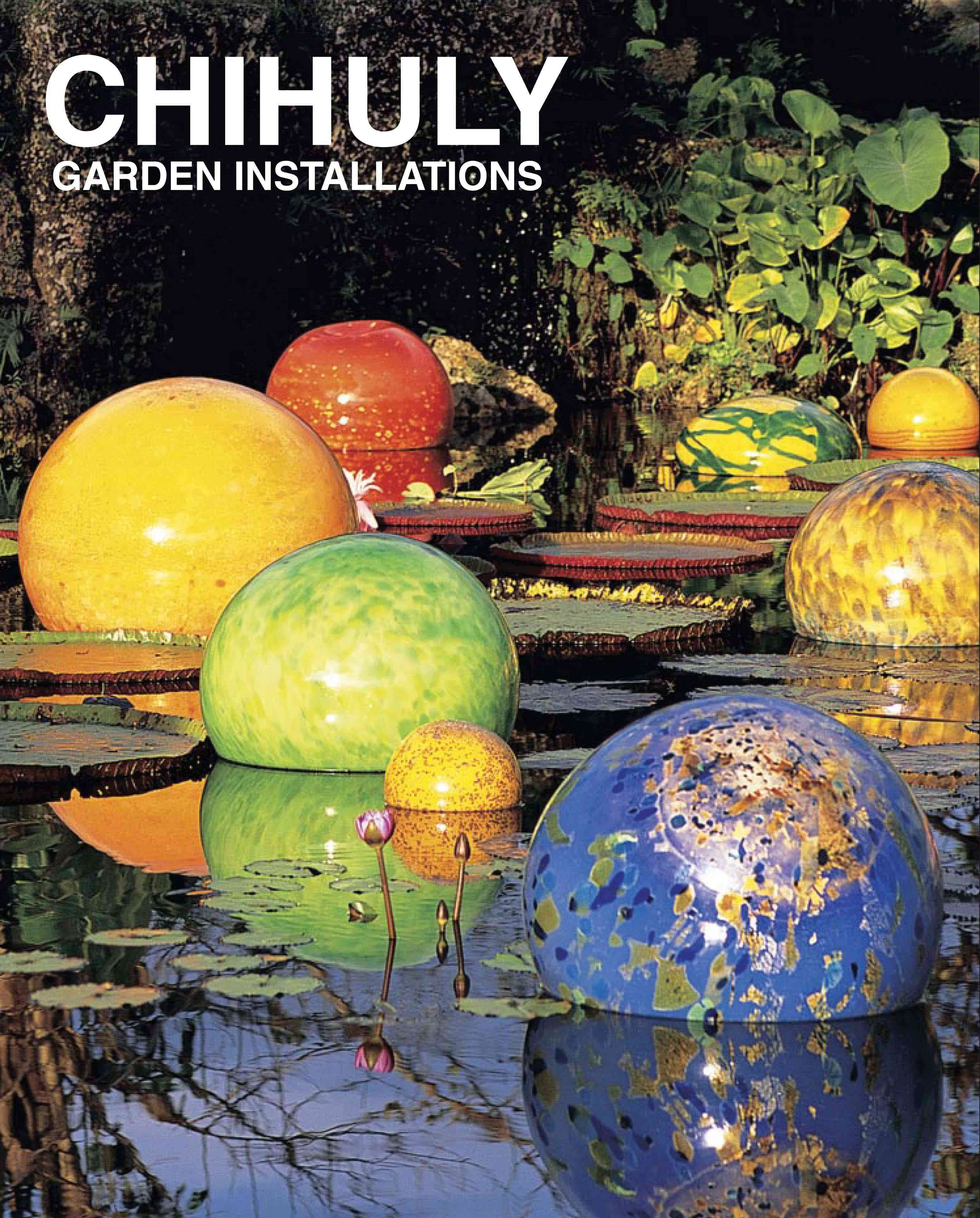 Chihuly Garden Installations (Hardcover)