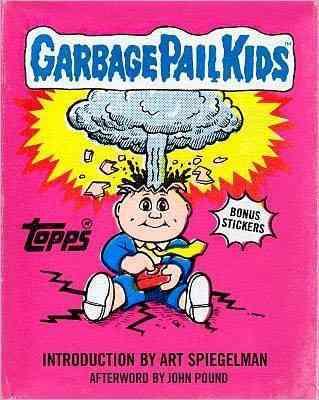 Garbage Pail Kids (Hardcover)