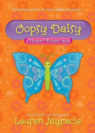 Oopsy Daisy: A Flower Power Book (Paperback)