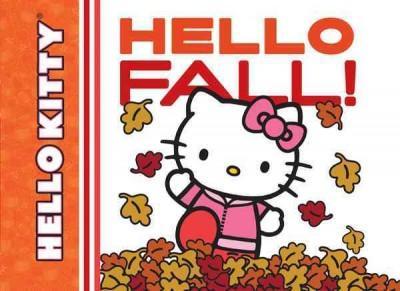 Hello Kitty, Hello Fall! (Board book)