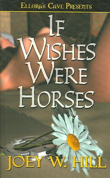 If Wishes Were Horses (Paperback)