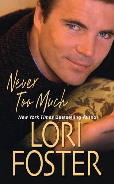 Never Too Much (Paperback)