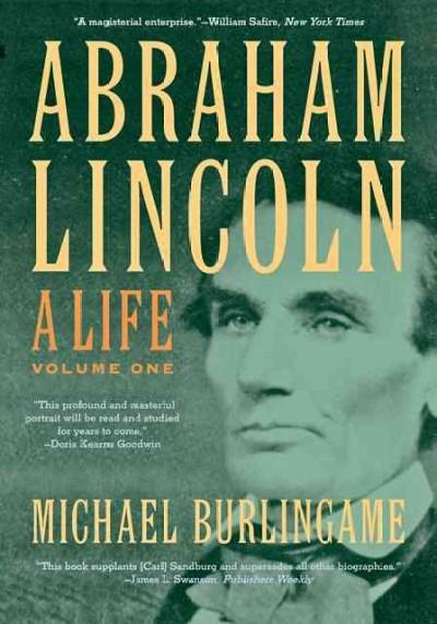 Abraham Lincoln: A Life (Paperback)