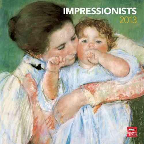 Impressionists 2013 Calendar (Calendar)