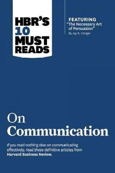 Hbr's 10 Must Reads on Communication (Paperback)
