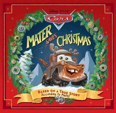 Mater Saves Christmas (Hardcover)