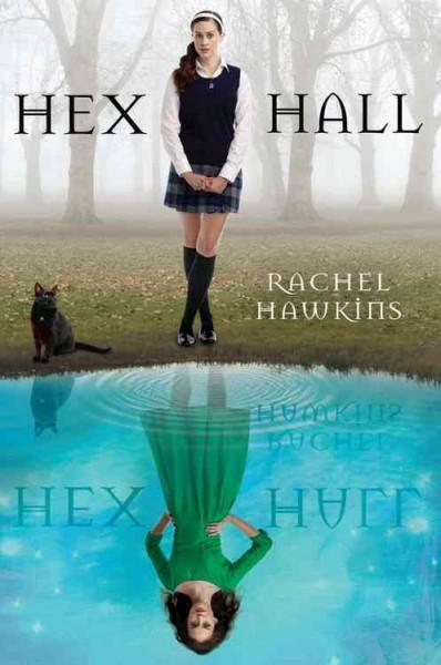Hex Hall (Hardcover)