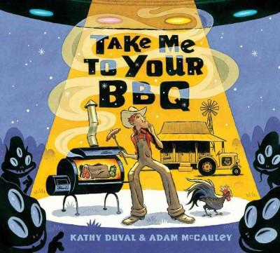 Take Me to Your BBQ (Hardcover) - Thumbnail 0