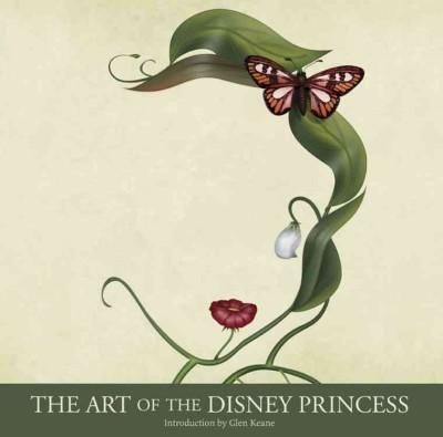 The Art of the Disney Princess (Hardcover)