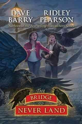 The Bridge to Never Land (Hardcover)