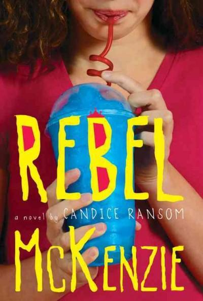 Rebel Mckenzie (Hardcover)