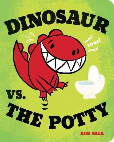 Dinosaur Vs. the Potty (Board book)