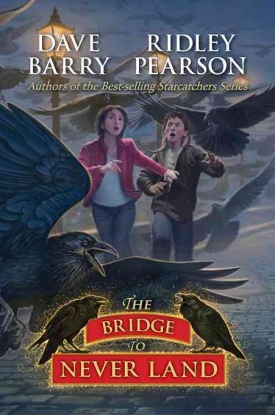 The Bridge to Never Land (Paperback)