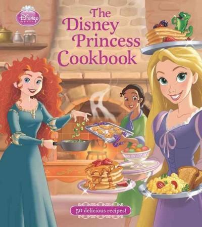 The Disney Princess Cookbook (Hardcover)