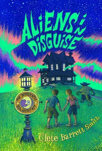 Aliens in Disguise (Hardcover)