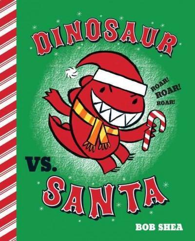 Dinosaur vs. Santa (Hardcover)