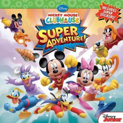 Mickey Mouse Clubhouse: Super Adventure (Paperback)