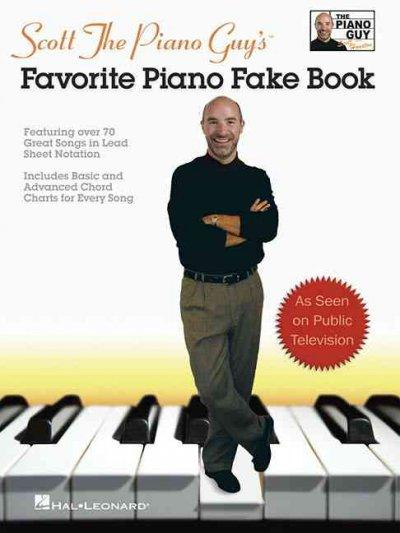 Scott the Piano Guy's Favorite Piano Fake Book (Paperback)