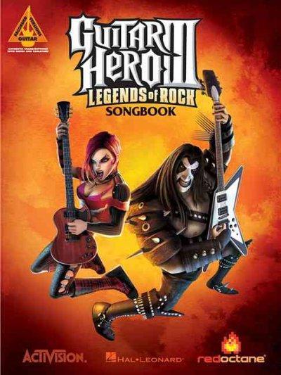 Guitar Hero III: Legends of Rock Songbook (Paperback)