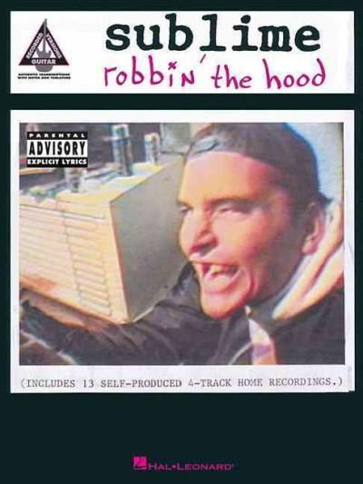 Sublime: Robbin' the Hood (Paperback)