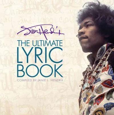Jimi Hendrix: The Ultimate Lyric Book (Hardcover)