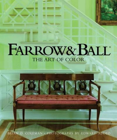 Farrow & Ball: The Art of Color (Hardcover)