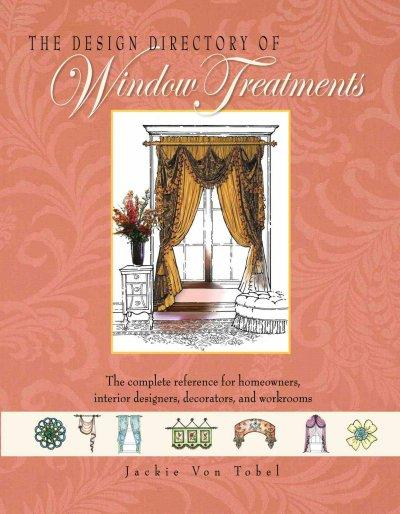The Design Directory of Window Treatments (Hardcover)