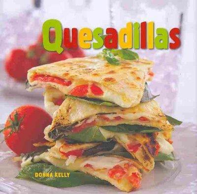 Quesadillas (Hardcover)