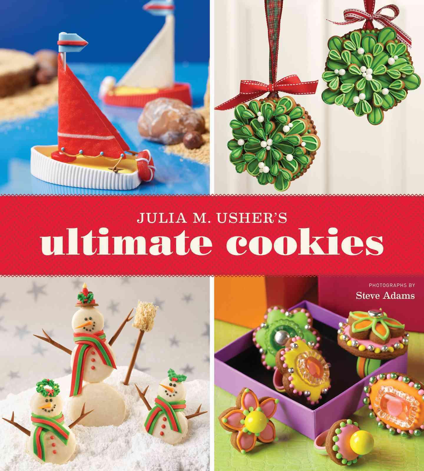 Julia M. Usher's Ultimate Cookies (Paperback)