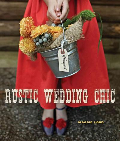 Rustic Wedding Chic (Hardcover)