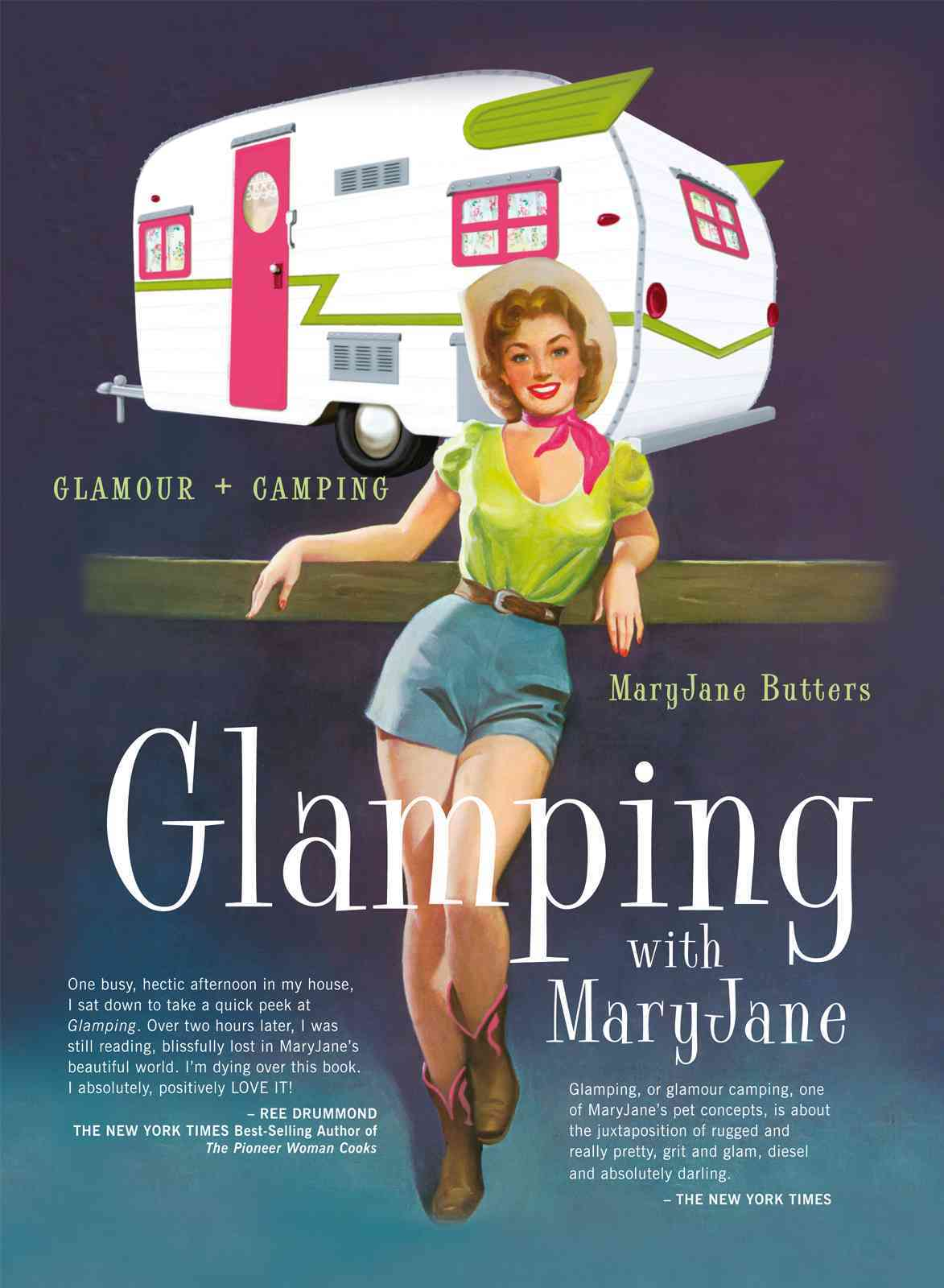 Glamping with MaryJane: Glamour + Camping (Hardcover)
