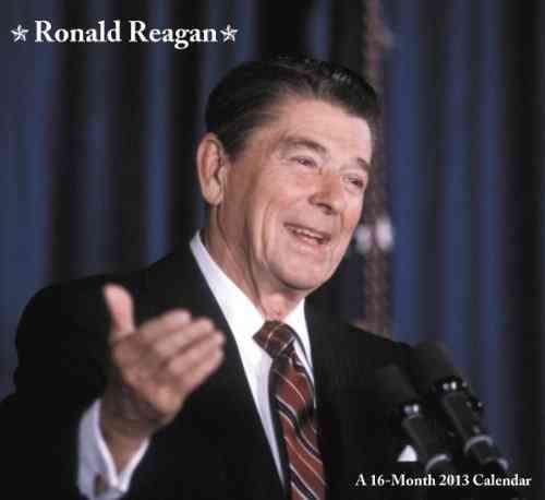 Ronald Reagan 2013 Calendar