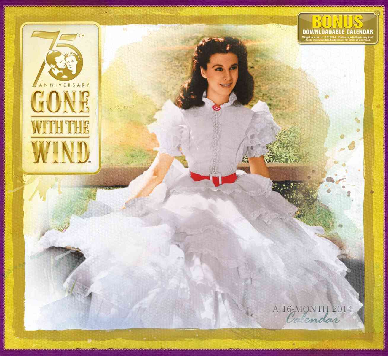 Gone With the Wind 2014 Calendar: 75th Anniversary (Calendar)