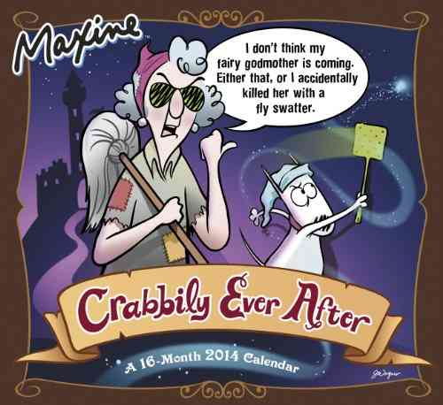 Maxine Crabbily Ever After 2014 Calendar (Calendar)