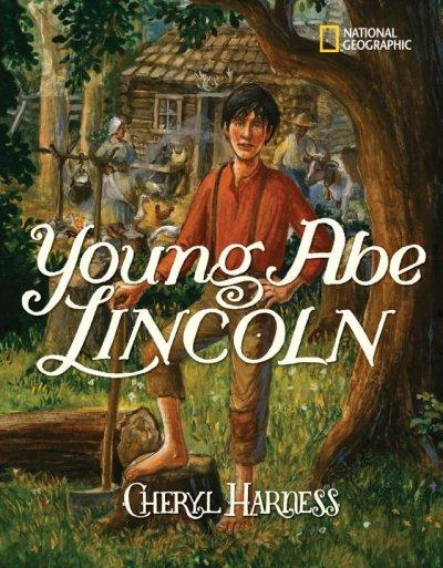 Young Abe Lincoln: The Frontier Days, 1809-1837 (Paperback)