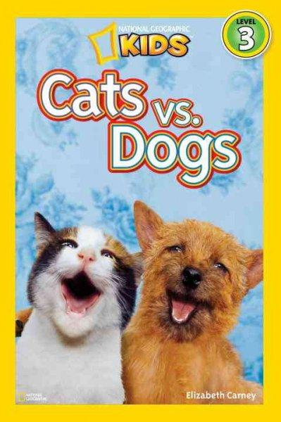 Cats vs. Dogs (Paperback)