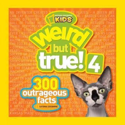 Weird but True! 4: 300 Outrageous Facts (Paperback)
