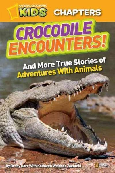 Crocodile Encounters!: And More True Stories of Adventures With Animals (Paperback)